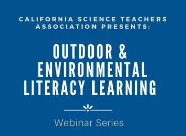 CSTA Outdoor & Environmental Literacy Webinar Series